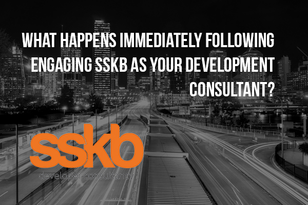 What Happens Immediately Following Engaging SSKB as Your Development Consultant