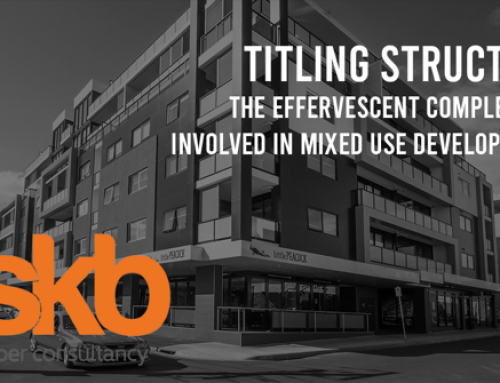 Titling Structure …the effervescent complexities involved in mixed use developments.