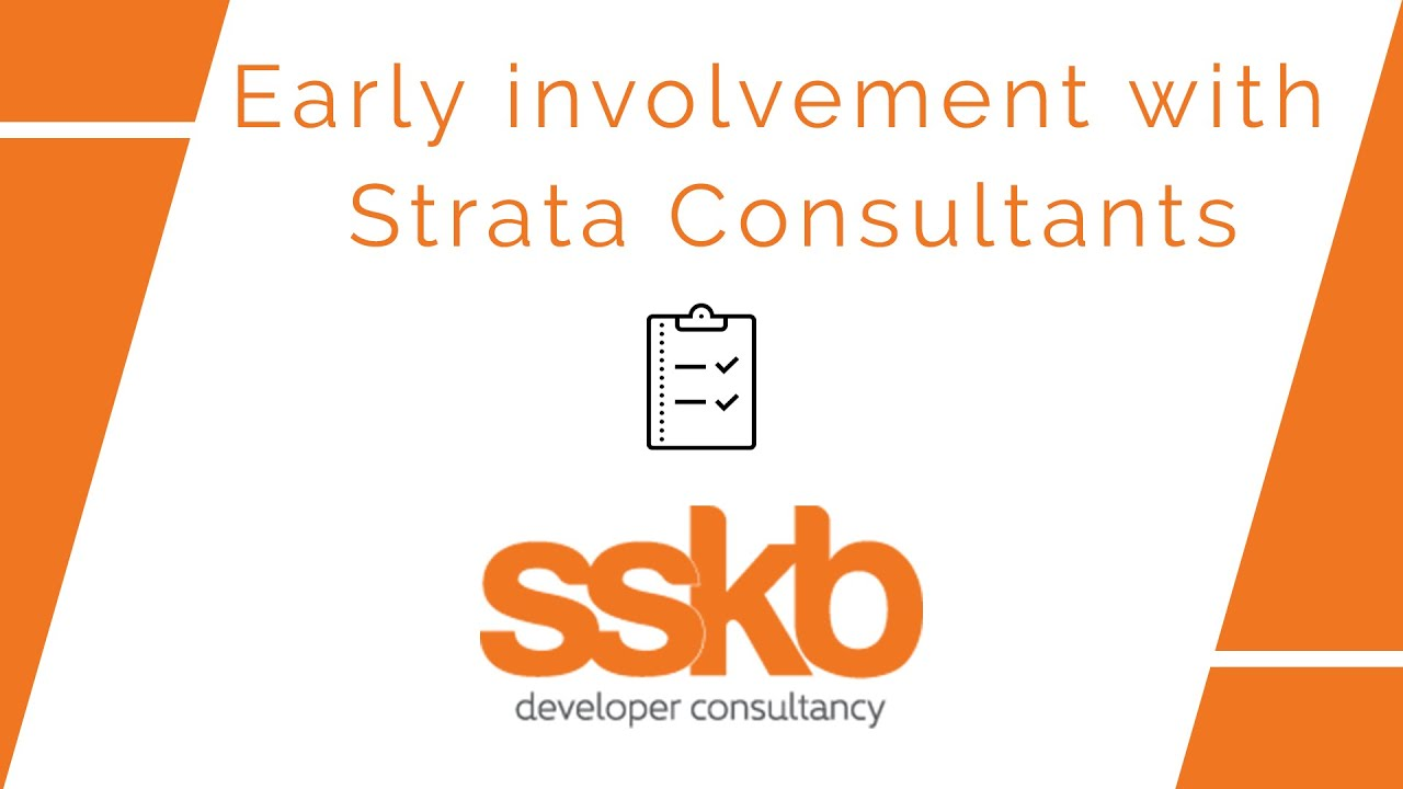 Early involvement with strata consultants