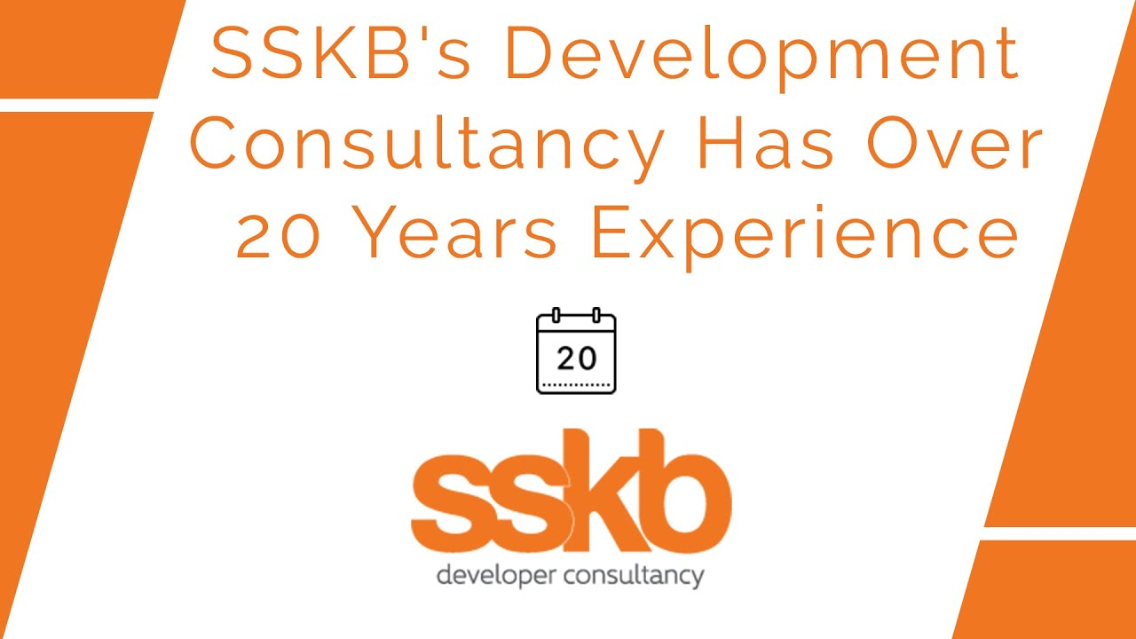 SSKB's development consultancy has over 20 years of experience