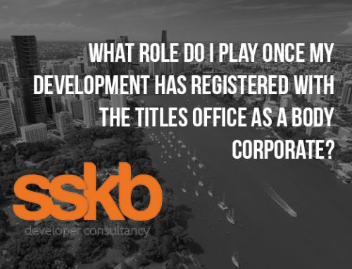 What role do I play once my development has registered with the titles office as a Body Corporate?