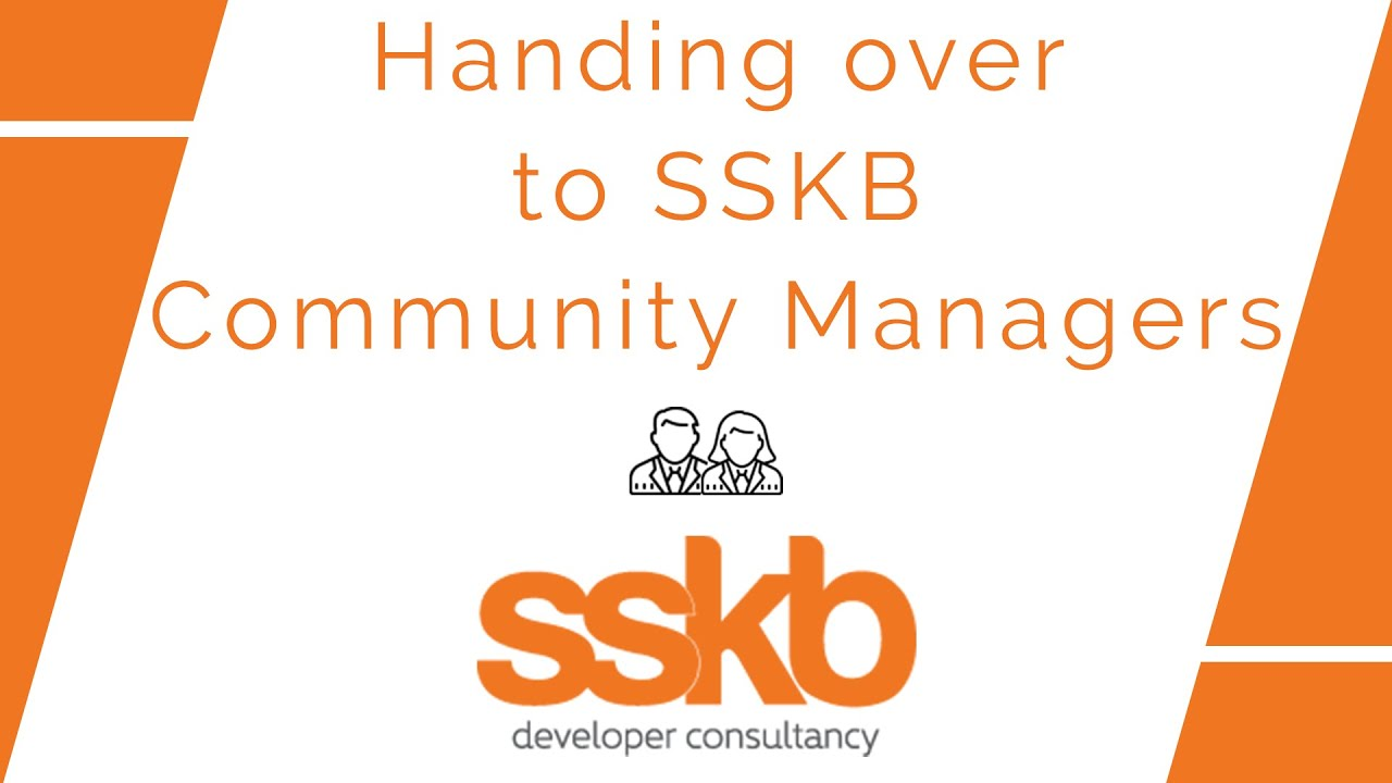 Handing over to SSKB's community managers