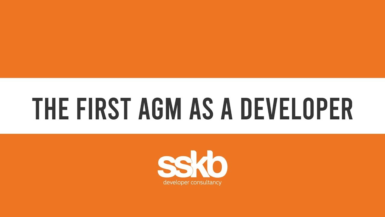 Your first AGM as a Developer