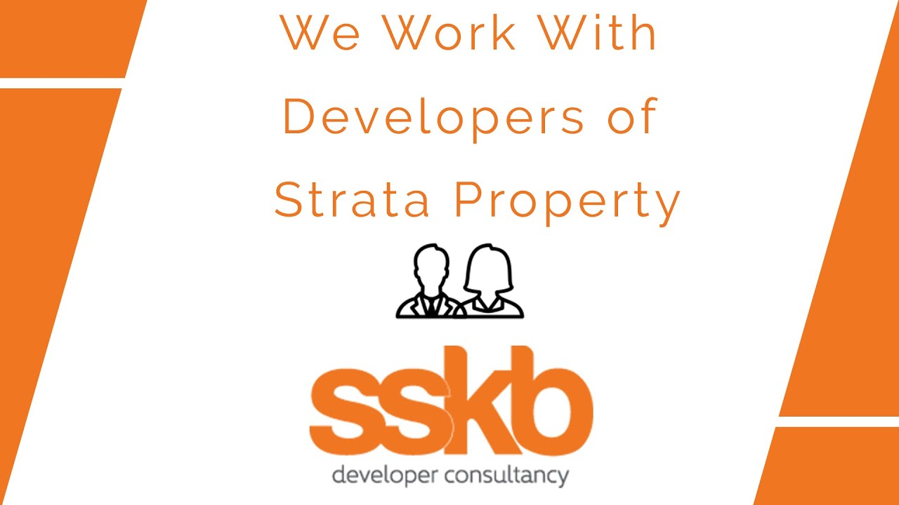We work with developers of strata property